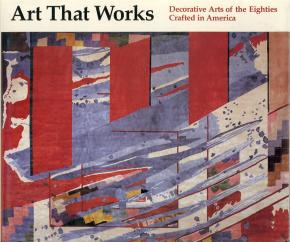 art-that-works-decorative-arts-of-the-eighties-crafted-in-america-