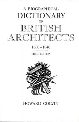 a-biographical-dictionary-of-british-architects-1600-1840-third-edition-