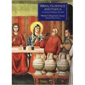 siena-florence-and-padua-art-society-and-religion-1280-1400-vol-i-