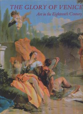 the-glory-of-venice-art-in-the-eighteenth-century-