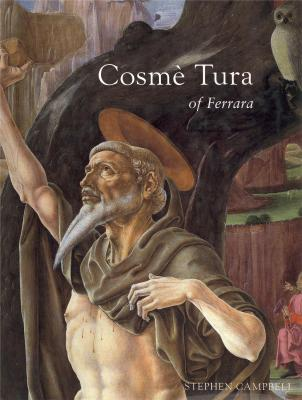 cosme-tura-of-ferrara-style-politics-and-the-renaissance-city-1450-1495