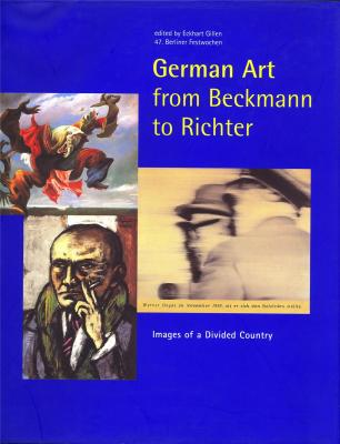 german-art-from-beckmann-to-richter-images-of-a-divided-country-