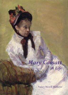 mary-cassatt-a-life-