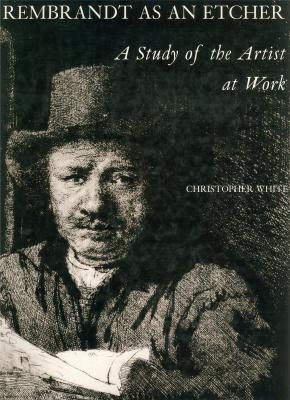 rembrandt-as-an-etcher-a-study-of-the-artist-at-work-