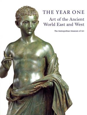 the-year-one-art-at-the-ancient-world-east-and-west-