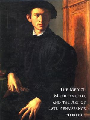 the-medici-michelangelo-and-the-art-of-late-renaissance-florence