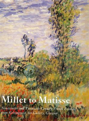 millet-to-matisse-nineteenth-and-twenteenth-century-french-painting-from-kelvingrove-art-gallery-