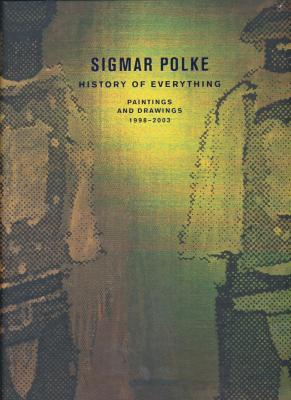 sigmar-polke-history-of-erverything-paintings-and-drawings-1998-2003-
