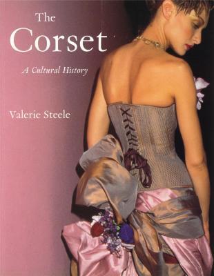 the-corset-a-cultural-history