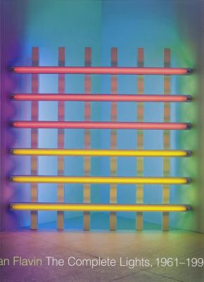 dan-flavin-the-complete-lights-1961-1996-