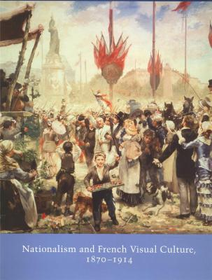 nationalism-and-french-visual-culture-1870-1914-