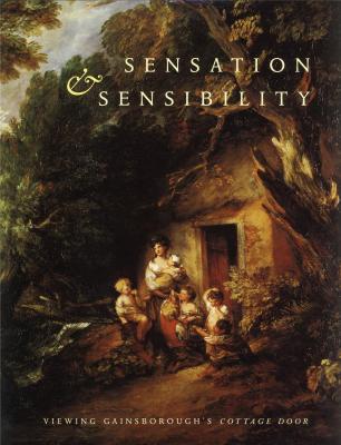 sensation-sensibility-viewing-gainsborough-s-cottage-door-