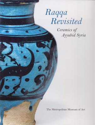 raqqa-revisited-ceramics-of-ayyubid-syria-