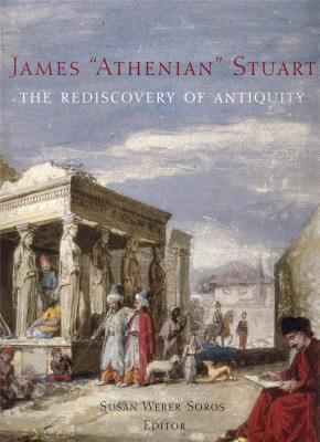 james-athenian-stuart-1713-1788-the-rediscovery-of-antiquity-