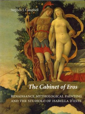 the-cabinet-of-eros-renaissance-mythological-painting-and-the-studiolo-of-isabella-d-este-