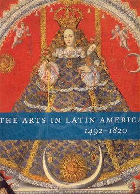 the-arts-in-latin-america-1492-1820