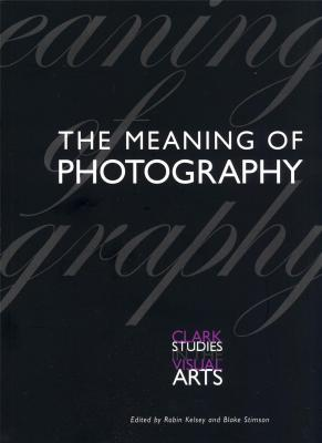 the-meaning-of-photography-