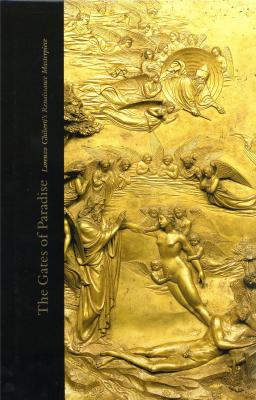 the-gates-of-paradise-lorenzo-ghiberti-s-renaissance-masterpiece-