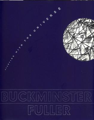 buckminster-fuller-starting-with-the-universe-