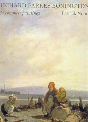 richard-parkes-bonington-1802-1838-the-complete-paintings