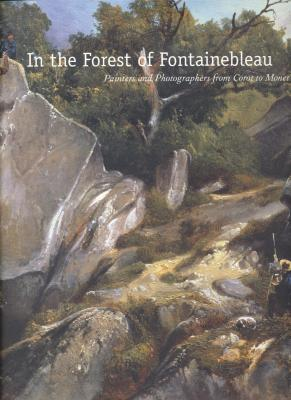 in-the-forest-of-fontainebleau-painters-and-photographers-from-corot-to-monet