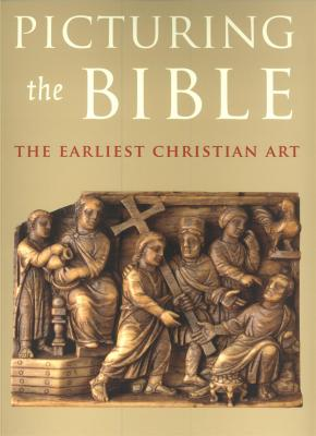 picturing-the-bible-the-earliest-christian-art