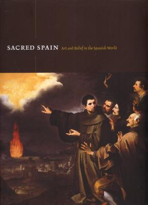 sacred-spain-art-and-belief-in-the-spanish-world