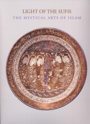 light-of-the-sufis-the-mystical-art-of-islam