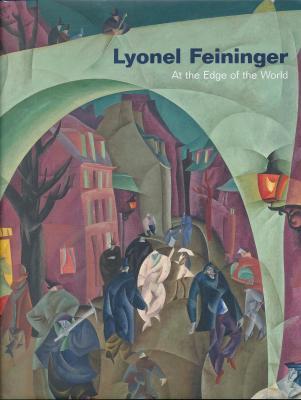 lyonel-feininger-at-the-edge-of-the-world