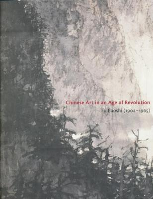 chinese-art-in-an-age-of-revolution-fu-baoshi-1904-1965-