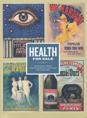 health-for-sale-posters-from-the-william-h-helfand-collection