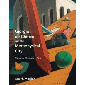 giorgio-de-chirico-and-the-metaphysical-city-nietzsche-modernism-paris
