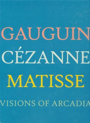 gauguin-cezanne-matisse-visions-of-arcadia