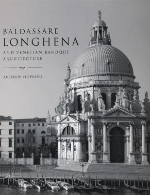 baldassare-longhena-and-venetian-baroque-architecture