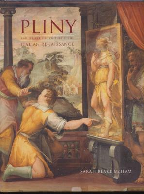 pliny-and-the-artistic-culture-of-the-italian-renaissance-the-legacy-of-the-natural-history