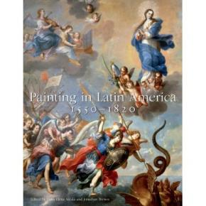 painting-in-latin-america-1550-1820-from-conquest-to-independence