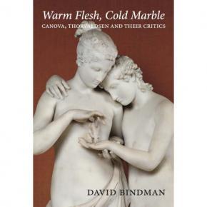 warm-flesh-cold-marble-canova-thorwaldsen-and-their-critics