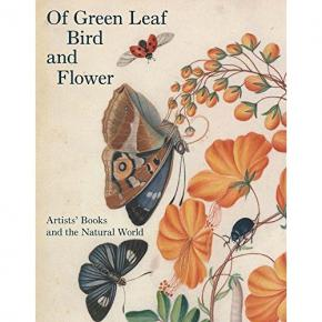 of-green-leaf-bird-and-flower-artists-books-and-the-natural-world