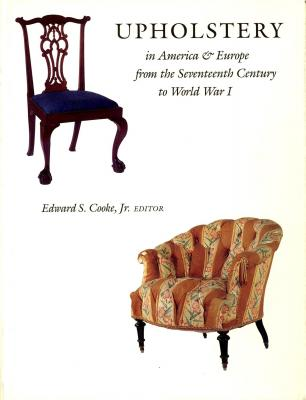 upholstery-in-america-europe-from-the-seventeenth-century-to-world-war-i-