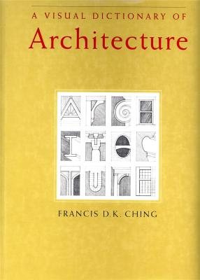 a-visual-dictionary-of-architecture-