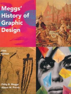 megg-s-history-of-graphic-design-fifth-edition
