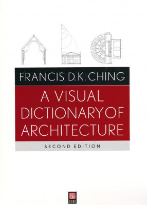 a-visual-dictionary-of-architecture-second-edition