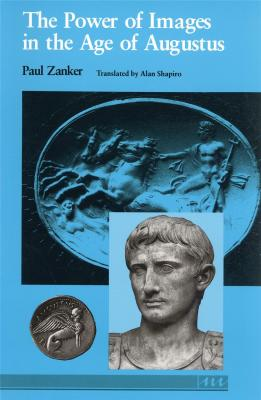 the-power-of-images-in-the-age-of-augustus-