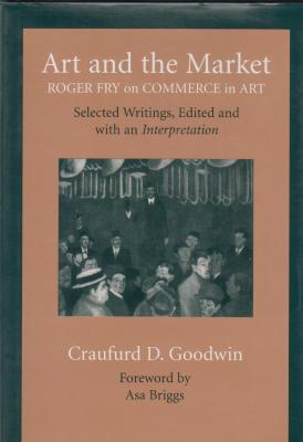 art-and-the-market-roger-fry-on-commerce-in-art-