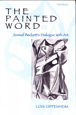 the-painted-word-samuel-beckett-s-dialogue-with-art