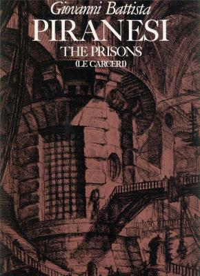 giovanni-battista-piranesi-the-prisons-the-complete-first-and-second-states-