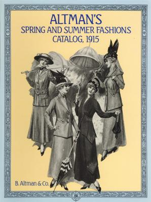 altman-s-spring-and-summer-fashions-catalog-1915-