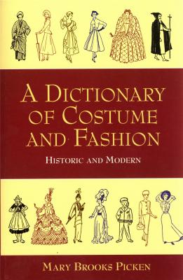 a-dictionary-of-costume-and-fashion-historic-and-modern