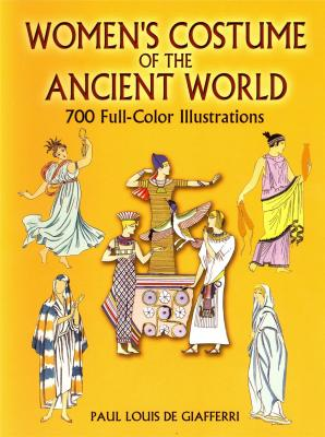 women-s-costume-of-the-ancient-world-700-full-color-illustrations-