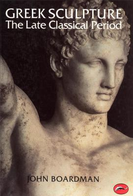 greek-sculpture-the-late-classical-period-world-of-art-anglais